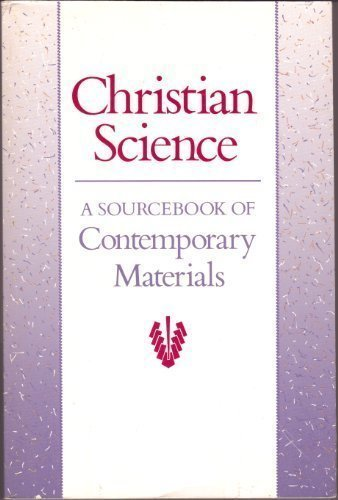 9780875101972: Christian Science: A Sourcebook of Contemporary Materials