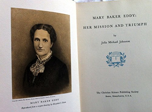 9780875103457: Mary Baker Eddy: Her Mission and Triumph