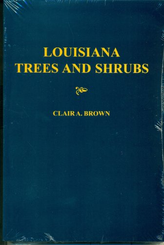 Louisiana Trees and Shrubs: Clair Brown