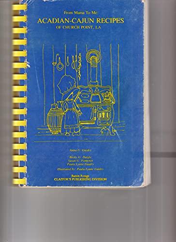 Acadian Cajun Recipes of Church Point, LA: Guidry, Anita