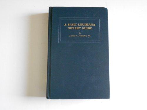 9780875117225: A basic Louisiana notary guide
