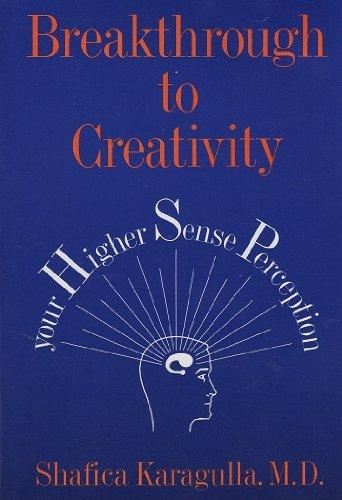 9780875160344: Breakthrough to Creativity: Your Higher Sense Perception