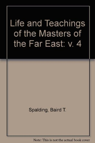 9780875160870: Life and Teaching of the Masters of the Far East, Vol. 4
