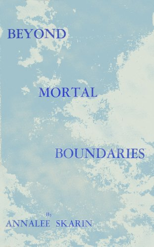 Beyond Mortal Boundaries: Annalee Skarin