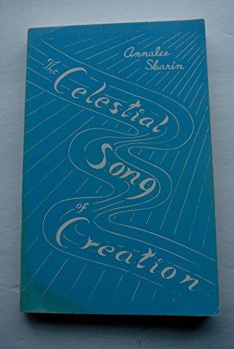 The Celestial Song of Creation: Skarin, Annalee