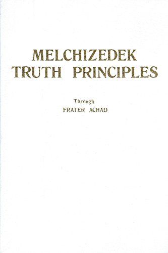 Melchizedek Truth Principles (Melchizedeck Series)
