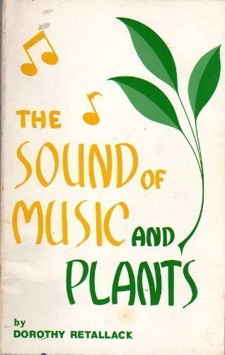 9780875161709: The Sound of Music and Plants