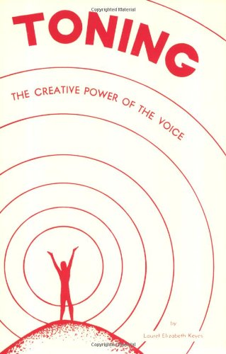 9780875161761: Toning: The Creative Power of the Voice