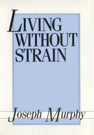 9780875161877: Living Without Strain