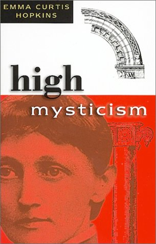 9780875161983: High Mysticism