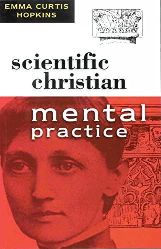 9780875161990: Scientific Christian Mental Practice