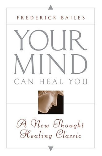 9780875162010: YOUR MIND CAN HEAL YOU