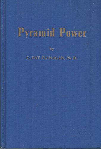Pyramid Power: Flanagan, G. Pat
