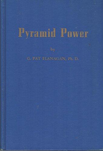 Pyramid Power: Flanagan, G. Pat