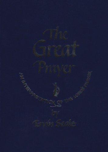 9780875162164: GREAT PRAYER: Interpretation of the Lord's Prayer