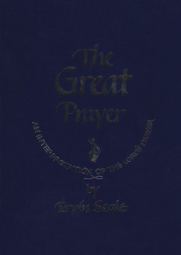 9780875162164: The Great Prayer: An Interpretation of the Lord's Prayer
