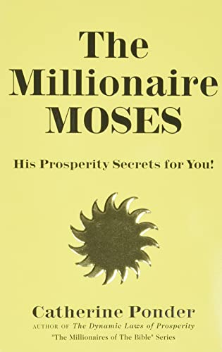 9780875162324: The Millionaire Moses: His Prosperity Secrets for You! (Millionaires of the Bible Series)
