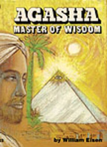 Agasha, Master of Wisdom: Eisen, William