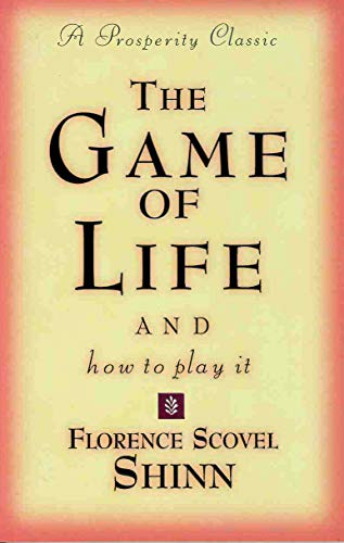 9780875162577: The Game of Life and How to Play It (Prosperity Classic)