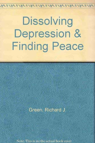 9780875162782: Dissolving Depression & Finding Peace