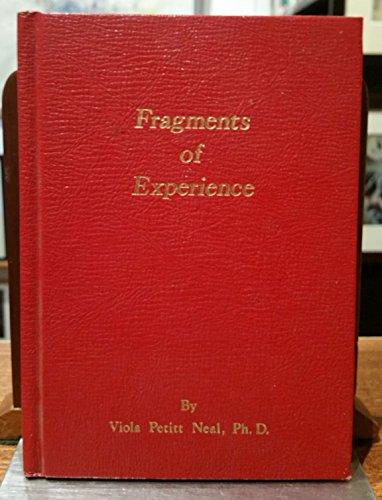 Fragments of Experience: Viola Petitt Neal