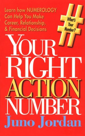 9780875162874: Your Right Action Number, and an Autobiography of a Numerologist