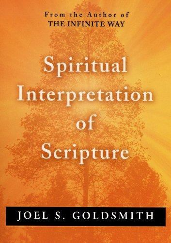 Spiritual Interpretation of Scripture: Joel S. Goldsmith
