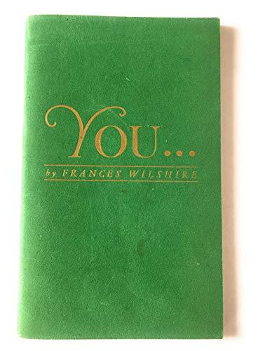 You . . .: Frances Wilshire