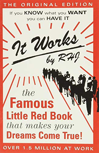 It Works: The Famous Little Red Book: R.H. Jarrett