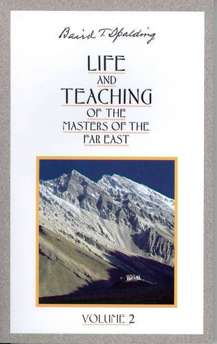 LIFE & TEACHING of the MASTERS of: SPALDING,Baird (B.) T.