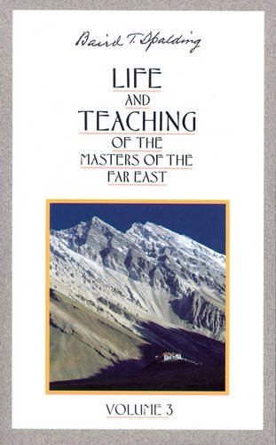 9780875163659: 003: Life and Teaching of the Masters of the Far East, Vol. 3