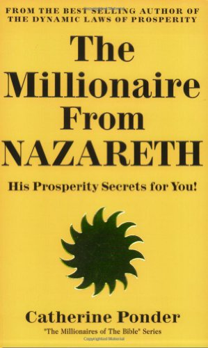 9780875163703: The Millionaire from Nazareth: His Prosperity Secrets for You! (Millionaires of the Bible Series)