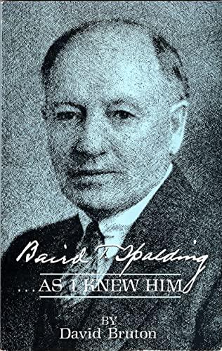 Baird t Spalding - As I Knew Him: Bruton