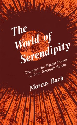 9780875163987: The World of Serendipity