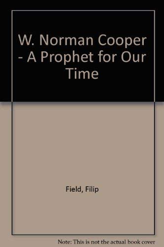 9780875164175: W. Norman Cooper - A Prophet for Our Time