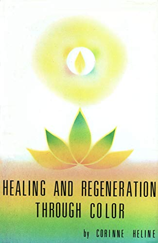 Healing and Regeneration Thru Co: Corinne Heline