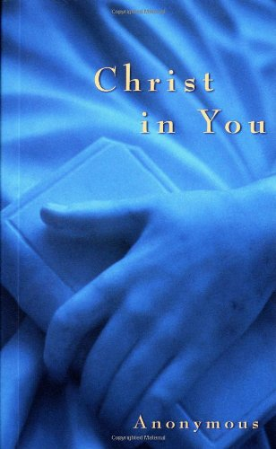 9780875165066: Christ In You