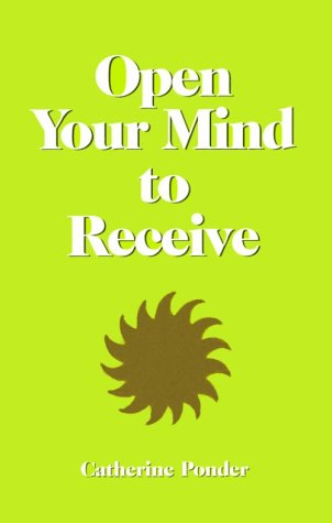 9780875165073: Open Your Mind to Receive