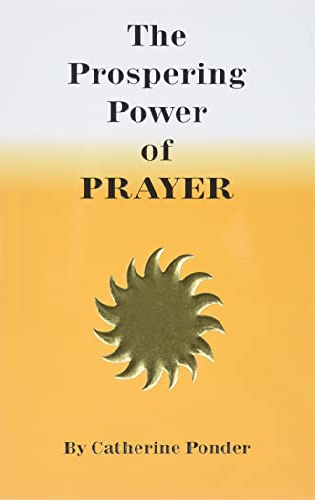 9780875165165: The Prospering Power of Prayer