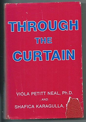 Through the Curtain: Neal, Viola Petitt;