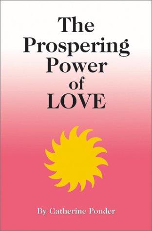 9780875165257: Prospering Power of Love