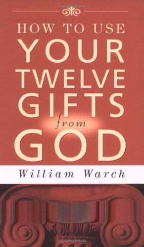 9780875165301: How to Use Your 12 Gifts from God