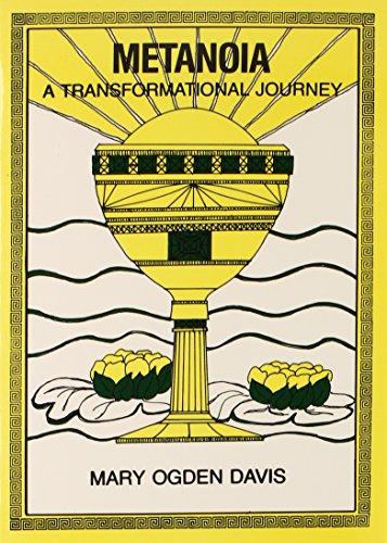 Metanoia: A Transformational Journey: Davis, Mary O.