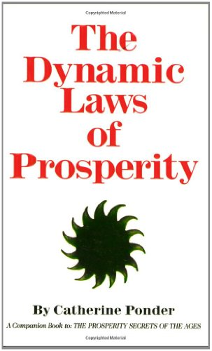9780875165516: The Dynamic Laws of Prosperity