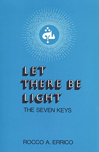 9780875165554: Let There Be Light: The Seven Keys
