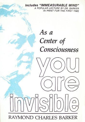 You Are Invisible: Raymond Charles Barker