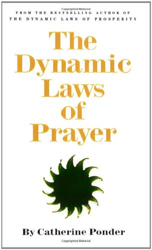 The Dynamic Laws of Prayer.