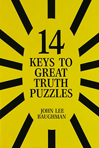 14 Keys to Great Truth Puzzles (Paperback): John Lee Baughman