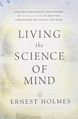 9780875166278: Living the Science of Mind
