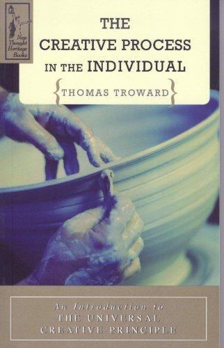 The Creative Process in the Individual: Thomas Troward